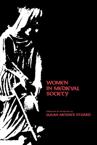 Women in Medieval Society (The Middle Ages Series)