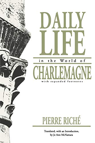 9780812210965: Daily Life in the World of Charlemagne: With Expanded Footnotes / (The Middle Ages Series)
