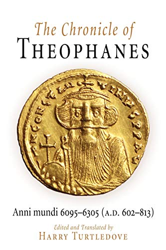 9780812211283: The Chronicle of Theophanes: Anni Mundi 6095-6305, A.d. 602-813