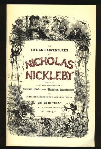 The Life and Adventures of Nicholas Nickleby: Dickens, Charles; Slater,