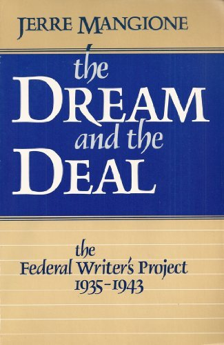 Dream and the Deal: Federal Writers' Project,: Mangione, Jerre