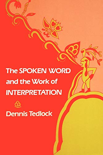 9780812211436: The Spoken Word and the Work of Interpretation (Conduct and Communication)