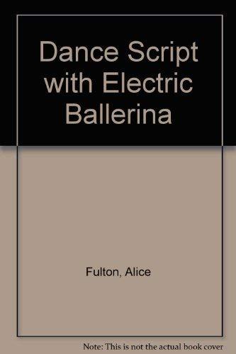 9780812211559: Dance Script With Electric Ballerina