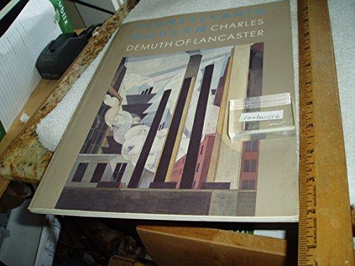 9780812211580: Pennsylvania Modern: Charles Demuth of Lancaster (Philadelphia Museum of Art)