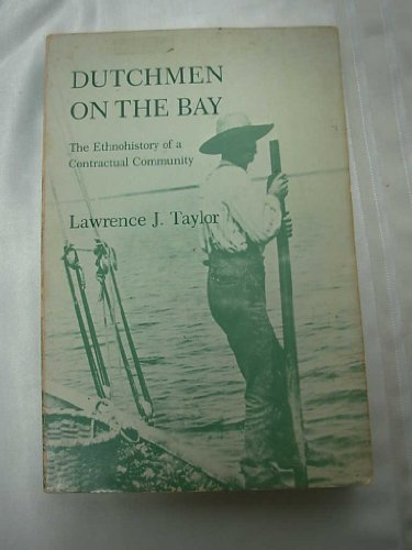 9780812211665: Dutchmen on the Bay: The Ethnohistory of a Contractual Community