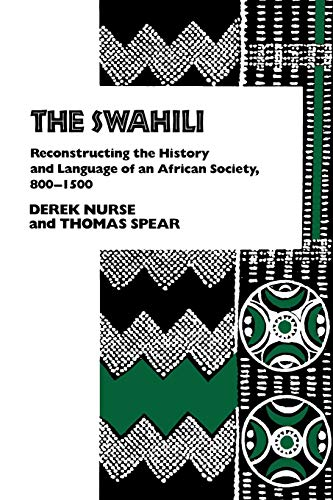 9780812212075: Swahili: Reconstructing the History and Language of an African Society, 800-1500 (Ethnohistory)