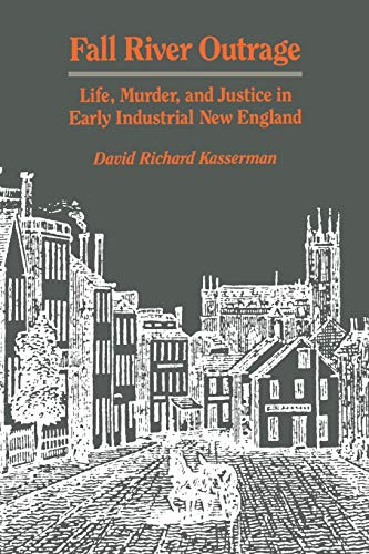 9780812212228: Fall River Outrage: Life, Murder, and Justice in Early Industrial New England
