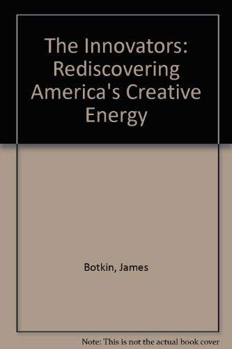 9780812212242: The Innovators: Rediscovering America's Creative Energy