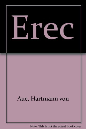 9780812212471: Erec by Hartmann Van Aue (English and German Edition)