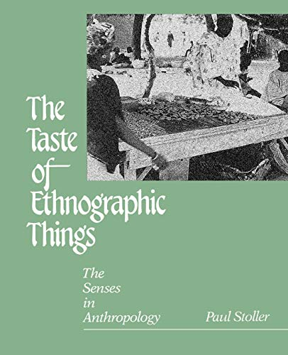 9780812212921: The Taste of Ethnographic Things: The Senses in Anthropology