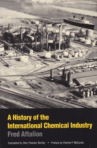 9780812212976: A History of the International Chemical Industry (Chemical Sciences in Society)
