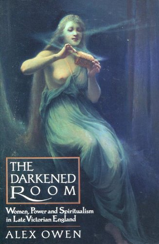 9780812213065: The Darkened Room: Women, Power and Spiritualism in Late Victorian England (New Cultural Studies Series)