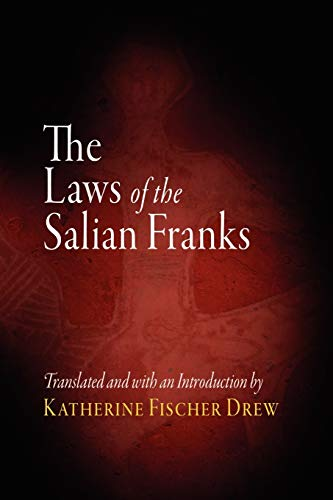 9780812213225: The Laws of the Salian Franks (The Middle Ages Series)