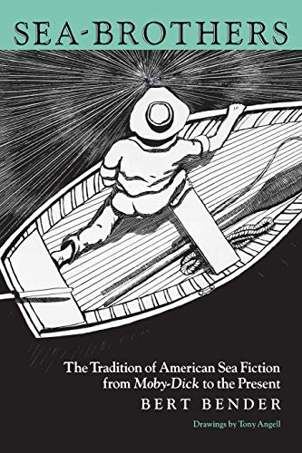 9780812213393: Sea-Brothers: The Tradition of American Sea Fiction from Moby-Dick to the Present