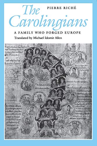 9780812213423: The Carolingians: A Family Who Forged Europe (The Middle Ages Series)