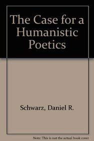 9780812213539: The Case for a Humanistic Poetics