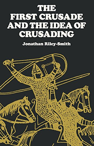 9780812213638: The First Crusade and the Idea of Crusading (The Middle Ages Series)