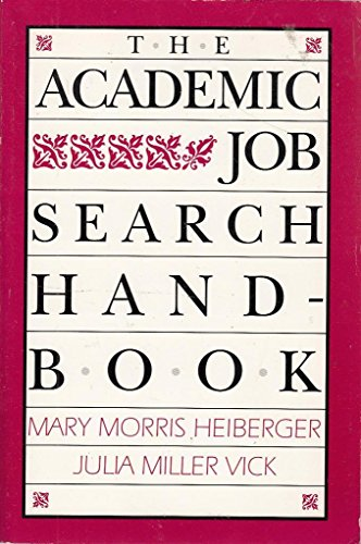 9780812213751: The Academic Job Search Handbook