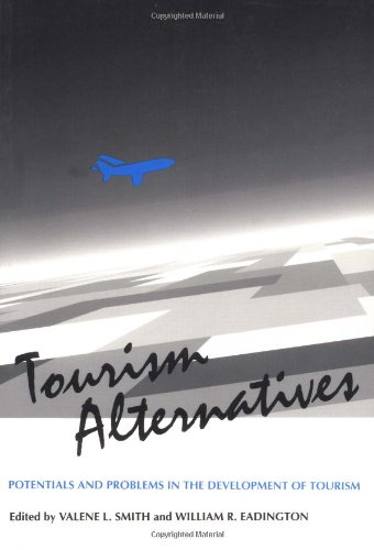 9780812213911: Tourism Alternatives: Potentials and Problems in the Development of Tourism (Publication of the International Academy of the Study for Tourism)