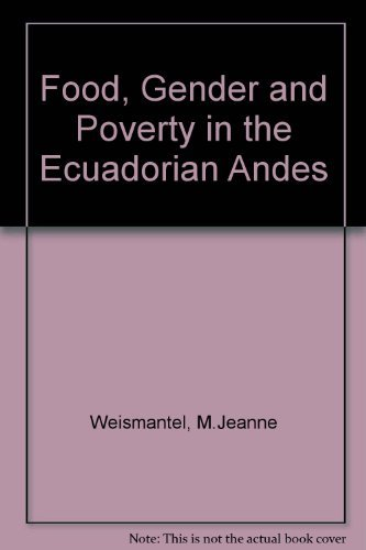 9780812214079: Food, Gender, and Poverty in the Ecuadorian Andes