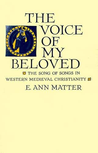 9780812214208: The Voice of My Beloved: The Song of Songs in Western Medieval Christianity (The Middle Ages Series)