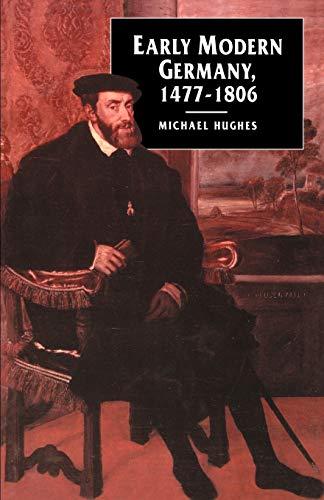 9780812214277: Early Modern Germany, 1477-1806