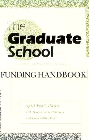 9780812214475: The Graduate School Funding Handbook