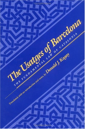 9780812215359: The Usatges of Barcelona: Fundamental Law of Catalonia (The Middle Ages Series)
