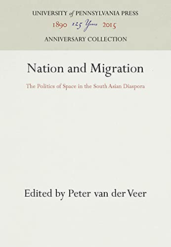 Nation and Migration: The Politics of Space in the South Asian Diaspora (South Asia Seminar)