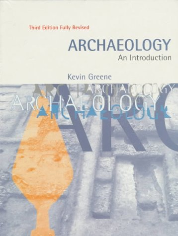 9780812215700: Archaeology:Introduction Pb: The History, Principles and Methods of Modern Archaeology