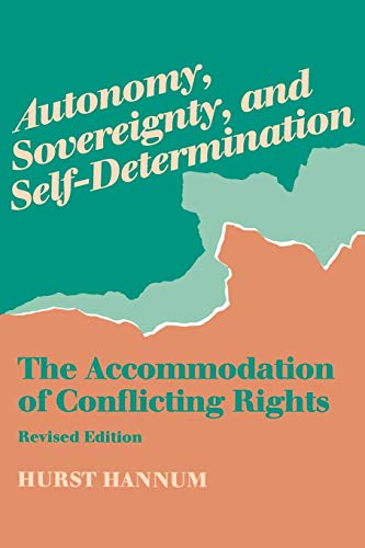 9780812215724: Autonomy, Sovereignty, and Self-Determination: The Accommodation of Conflicting Rights (Procedural Aspects of International Law)