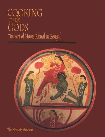 9780812215892: Cooking for the Gods: The Art of Home Ritual in Bengal