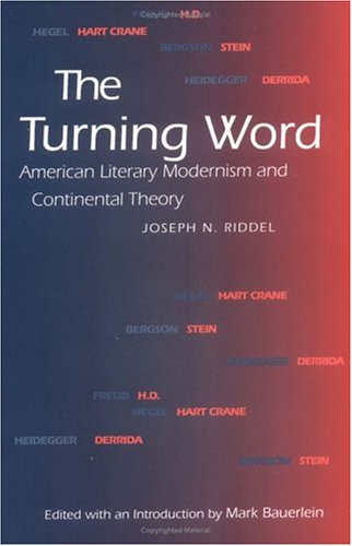 9780812216004: The Turning Word: American Literary Modernism and Continental Theory (Critical Authors and Issues)