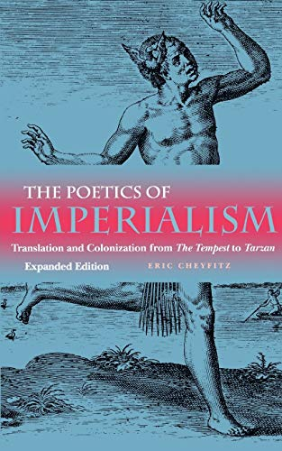 9780812216097: The Poetics of Imperialism: Translation and Colonization from The Tempest to Tarzan