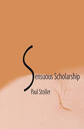 9780812216158: Sensuous Scholarship