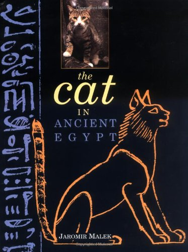 9780812216325: The Cat in Ancient Egypt