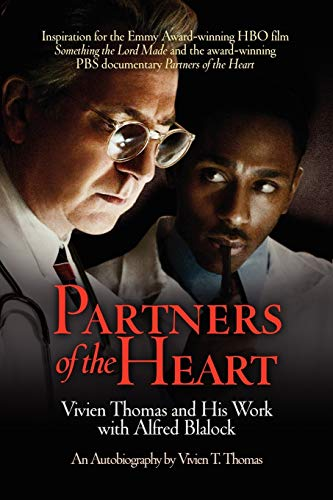 9780812216349: Partners of the Heart: Vivien Thomas and His Work With Alfred Blalock