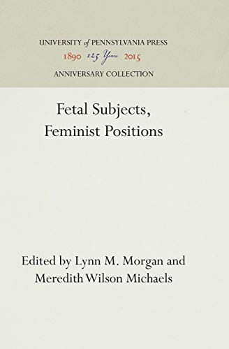 Fetal Subjects, Feminist Positions
