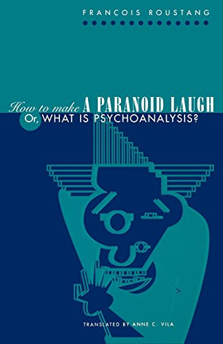 9780812217087: How to Make a Paranoid Laugh: Or, What Is Psychoanalysis?