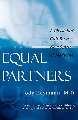 9780812217339: Equal Partners: A Physician's Call for a New Spirit of Medicine