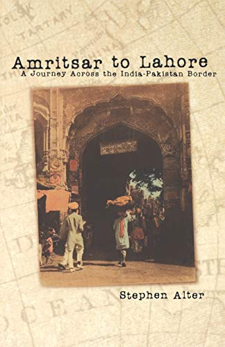 9780812217438: Amritsar to Lahore: A Journey Across the India-Pakistan Border