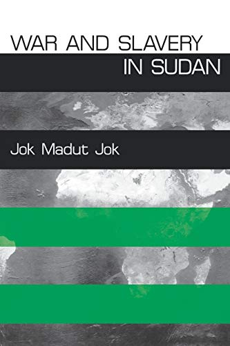 9780812217629: War and Slavery in Sudan (The Ethnography of Political Violence)