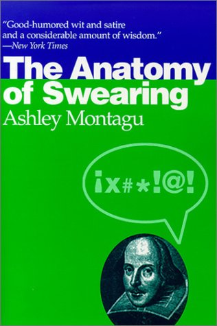 9780812217643: The Anatomy of Swearing