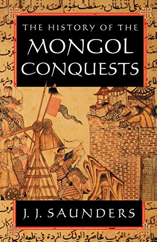 9780812217667: The History of the Mongol Conquests