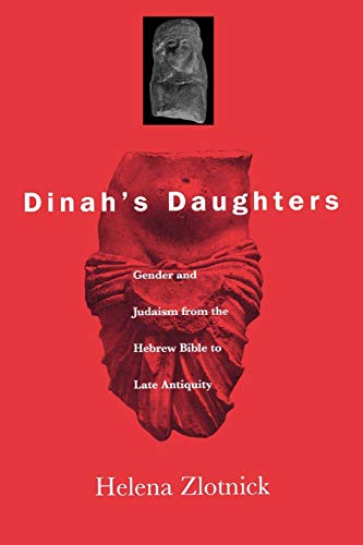 9780812217971: Dinah's Daughters: Gender and Judaism from the Hebrew Bible to Late Antiquity
