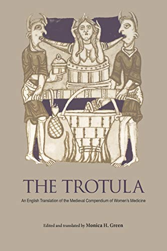 9780812218084: The Trotula: An English Translation of the Medieval Compendium of Women's Medicine (The Middle Ages Series)
