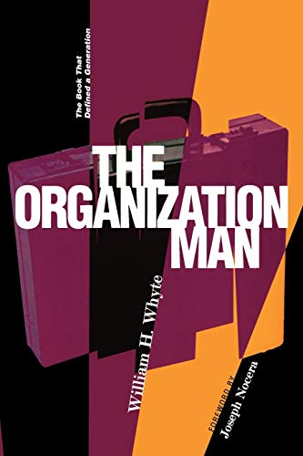9780812218190: Organization Man: The Book That Defined a Generation
