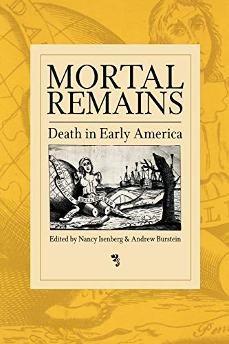 9780812218237: Mortal Remains: Death in Early America