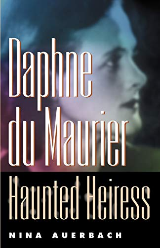 9780812218367: Daphne du Maurier, Haunted Heiress (Personal Takes)