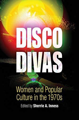 9780812218411: Disco Divas: Women and Popular Culture in the 1970s